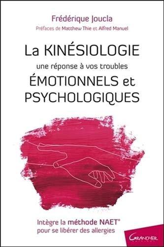 La Kinésiologie - Une réponse à vos troubles...