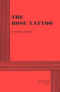 The Rose Tattoo by Tennessee Williams (1951-01-30)