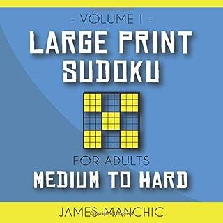 Large Print Sudoku: 200 Medium and Hard Sudoku Puzzles for Adults with Solutions (9x9 Medium & Hard Sudoku)