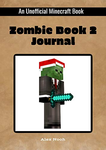 Zombie Book 2 Journal (An Unofficial Minecraft Book) (English Edition)