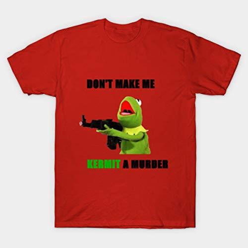 Don't Make Me Kếrmít A Murder - Tee T Shírt Sweatshírt Hoodíes