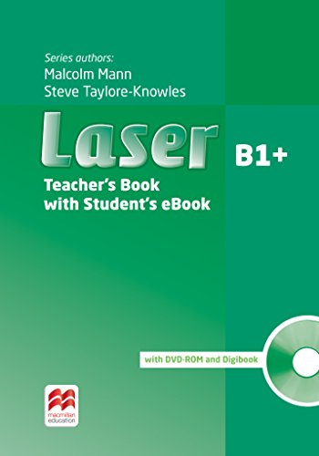Laser B1+ (3rd edition). Teacher\'s Book with ebook, Digibook (CD-ROM) and Teacher\'s DVD-ROM