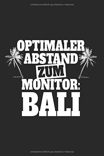Optimaler Abstand Zum Monitor Bali: Urlaub Notizbuch Notizen Reise Fernweh Bali Planer Tagebuch (Liniert, 15 x 23 cm, 120 Linierte Seiten, 6