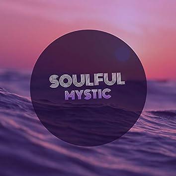# Soulful Mystic
