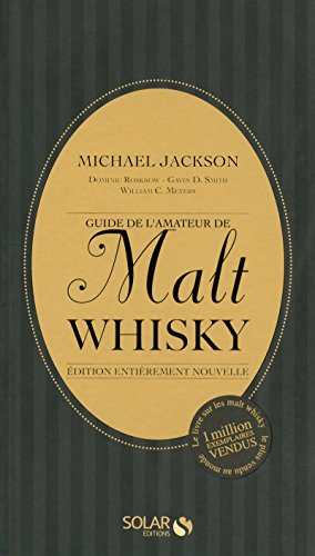 Guide de l'amateur de Malt Whisky- Nouvelle édition