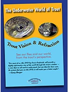 The Underwater World of Trout Volume 3: Trout Vision and Refraction by Wendell Ozzie Ozefovitch (Fly Fishing Tutorial DVD)