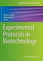 Experimental Protocols in Biotechnology (Springer Protocols Handbooks)