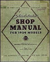 1939 Studebaker Repair Shop Manual Original Commander President Coupe Express
