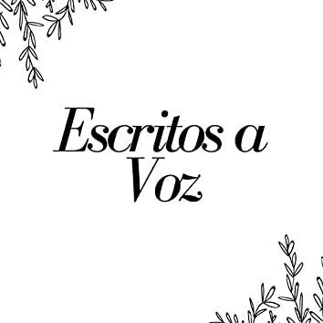 Escritos a Voz, Vol. 1