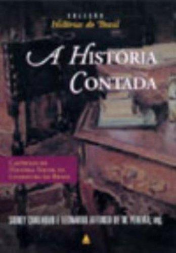A História Contada. Capítulos de História Social da Literatura no Brasil