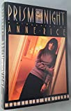 Image of Prism of the Night: A Biography of Anne Rice