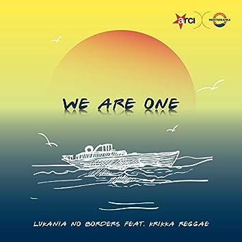 We are one (feat. Krikka Reggae)
