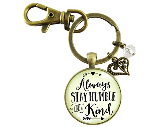 Gutsy Goodness Always Stay Humble And Kind Keychain Country Quote women Friendship Gift Jewelry