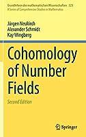 Cohomology of Number Fields (Grundlehren der mathematischen Wissenschaften (323))