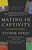 Mating in Captivity - How to keep desire and passion alive in long-term relationships (English Edition) - Format Kindle - 9781444717617 - 7,63 €