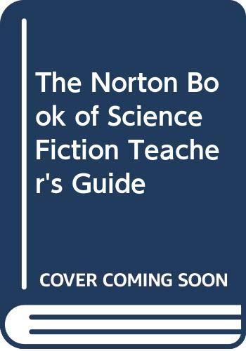 Download The Norton Book of Science Fiction Teacher's Guide 0393965430