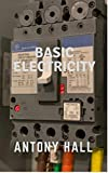 Basic Electricity (English Edition)