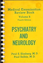 Psychiatry and Neurology. 1400 Multiple Choice Questions and Referenced Answers (Medical Examination Review Book, Volume 8)