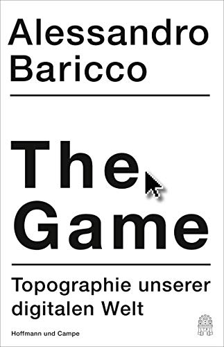 The Game: Topographie unserer digitalen Welt (German Edition)