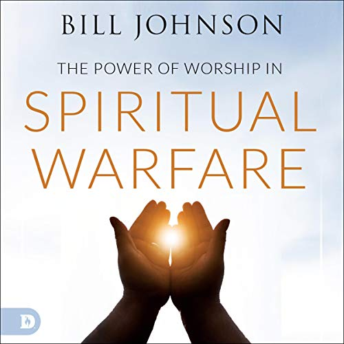 Power of Worship in Spiritual Warfare cover art