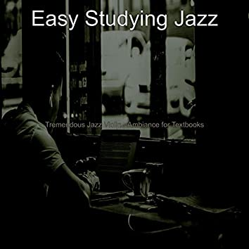 Tremendous Jazz Violin - Ambiance for Textbooks