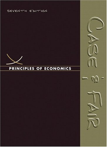 Principles of Economics (7th Edition) (Case/Fair Economics 7e Series)
