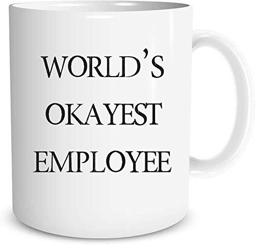 O5KFD&8 11 OZ Getränke Kaffee Becher Hochwertige Keramik Unique Tasse -World's Okayest Employee - Funny Office Mug, for Office Employees Coworkers Jungen Männer Geschenk, für Büro verwenden