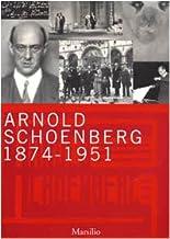 Arnold Schoenberg (1874-1951) (Cataloghi)