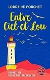 Entre ciel et Lou - Le Livre de Poche - 22/03/2017