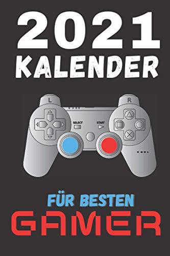 Terminplaner 2021 für besten Gamer|Jugendliche & Erwachsene|Deutsch|Kalender|Notizbuch mit Datum zum Planen|Organisieren|Erinnern für Computer ... PC Laptop Gaming Spieler