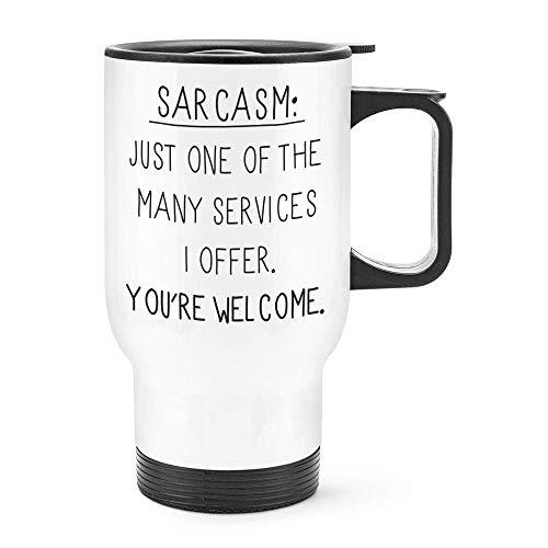 Dozili Lustige Sarcasm One Of The Many Services-Reisetasse, Thermobecher aus Edelstahl, Geschenkidee für Kaffee, ca. 400 ml