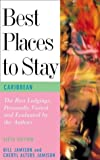Best Places to Stay in the Caribbean, Sixth Edition