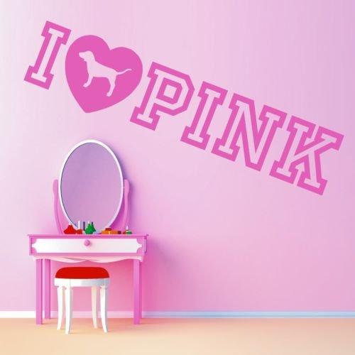 Pink Victorias Secret I Love Pink Vinyl Wall Art Sticker Quote