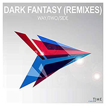 Dark Fantasy (Remixes)