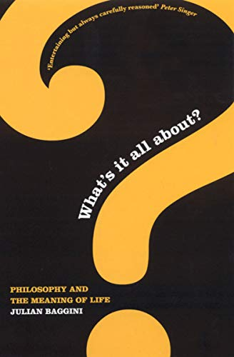 What's It All About?: Philosophy & the Meaning of Life (English Edition)