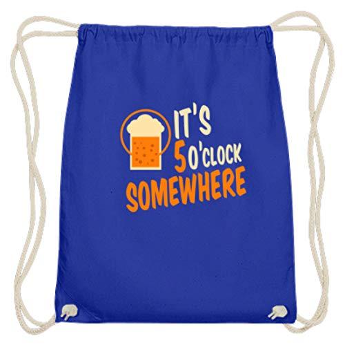 SPIRITSHIRTSHOP It's 5 O'clock Somewhere - Irgendwo Ist Es 5 Uhr - Zeit, Trinken, Bier, Alkoholiker, Glas - Baumwoll Gymsac -37cm-46cm-Royales Blau