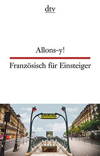 Allons-y!, Französisch für Einsteiger (dtv zweisprachig)