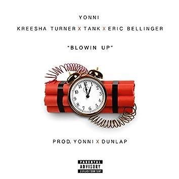 Blowin' Up (feat. Kreesha Turner, Tank & Eric Bellinger) - Single