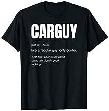 Funny Car Guy T-shirt Gift Car Guy Definition