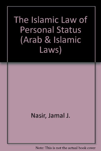 The Islamic Law of Personal Status (Arab and Islamic Laws Series)