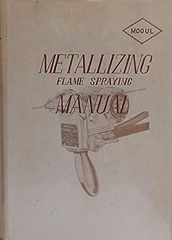 Hardcover Metallizing Flame Spraying Manual Book