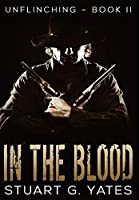 In The Blood: Premium Hardcover Edition