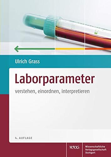 Laborparameter: verstehen, einordnen, interpretieren