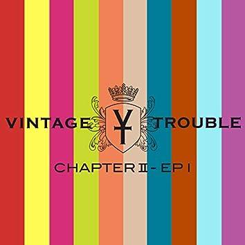 Chapter II - EP I