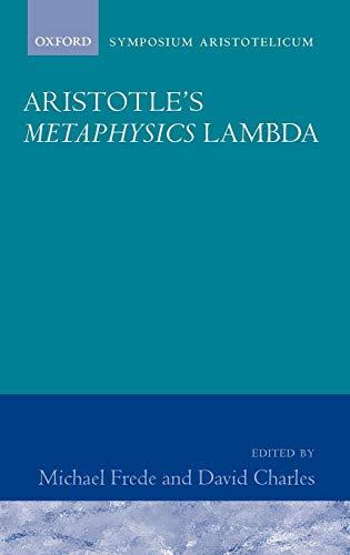 Aristotle's Metaphysics Book Lambda: Symposium Aristotelicum (Symposia Aristotelica)