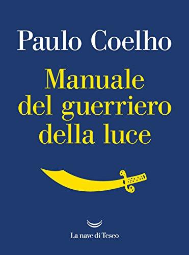 Libro - Manuale del guerriero della luce di Paulo Coelho