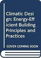 Climatic Design: Energy-Efficient Building Principles and Practices