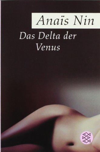 Das Delta der Venus: Erotische Erzählungen von Nin. Anaïs (2005) Taschenbuch