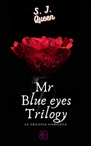 Mr. Blue Eyes : La trilogia completa