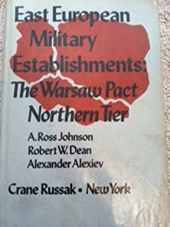 East European Military Establishment: Warsaw Pact Northern Tier
